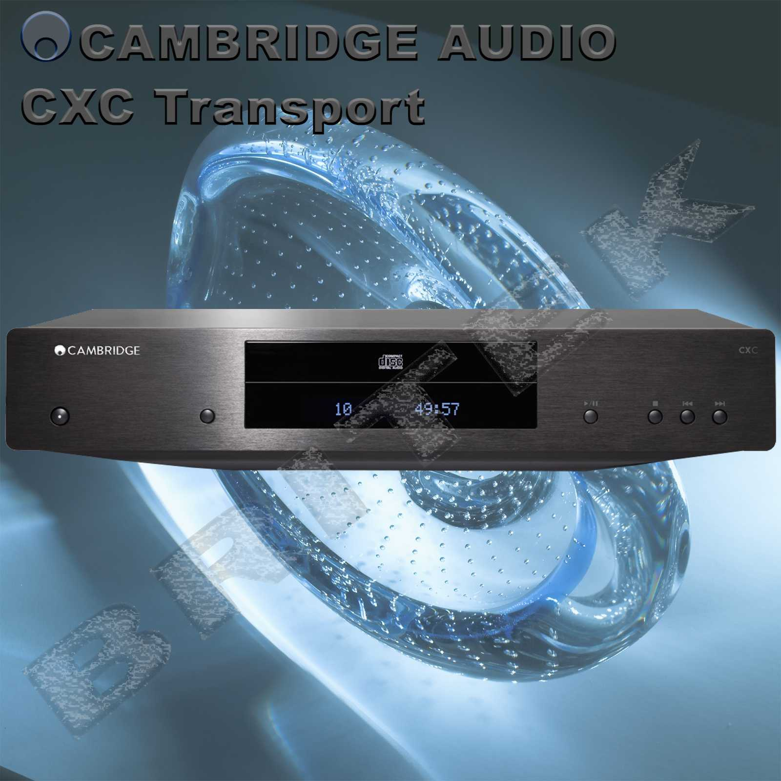 Cambridge Audio CXC Transport