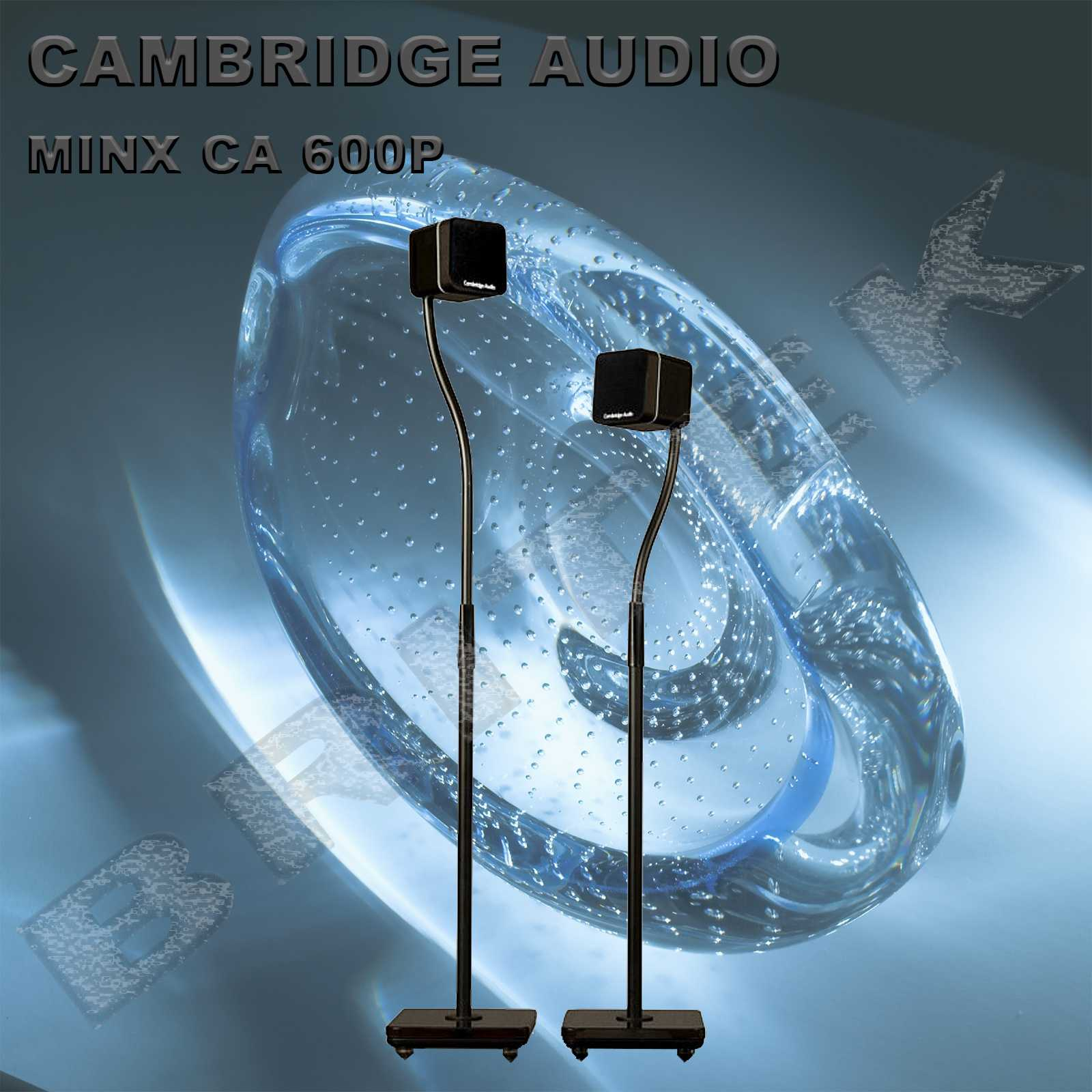 Cambridge Audio MINX CA 600P
