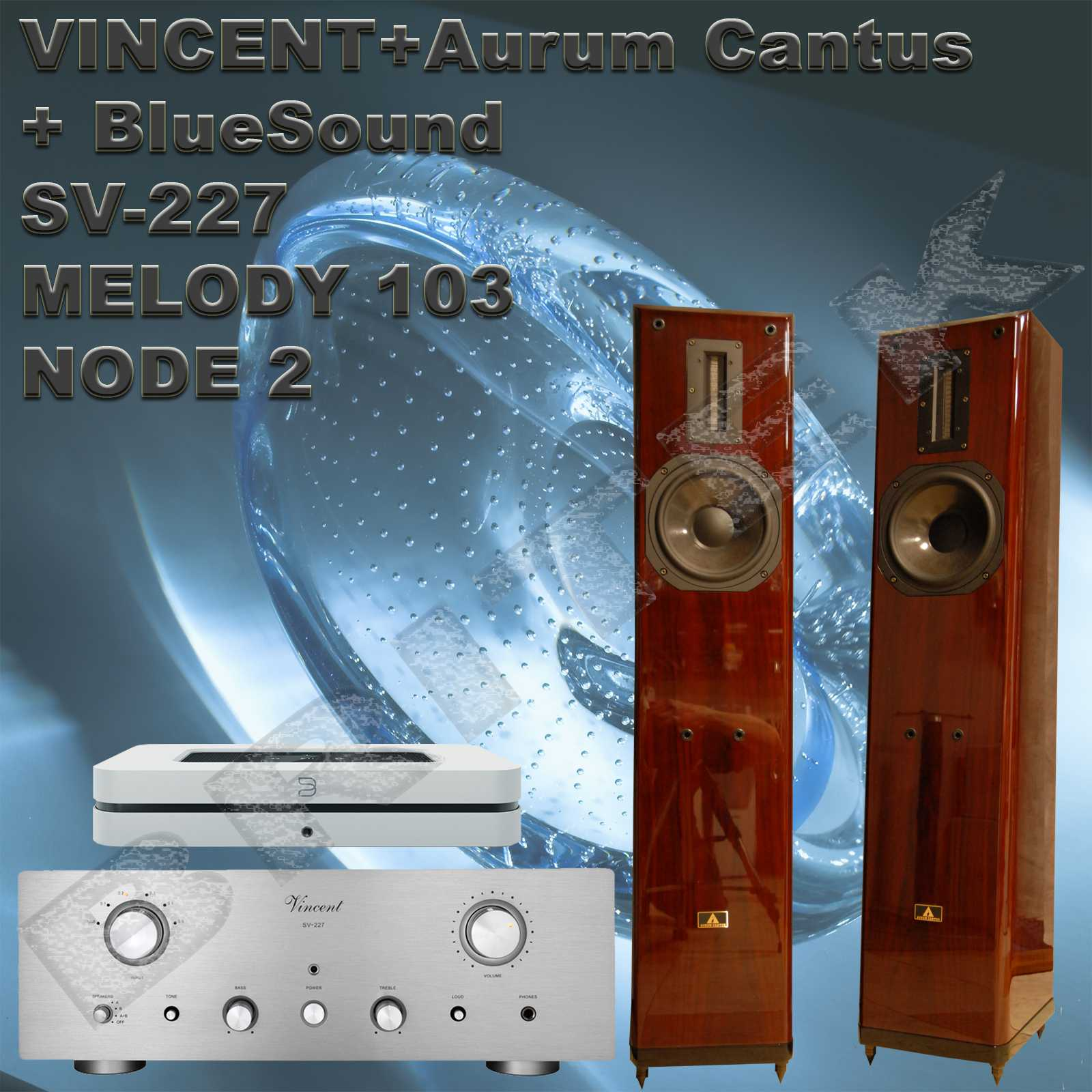Vincent+Aurum Cantus+BlueSound